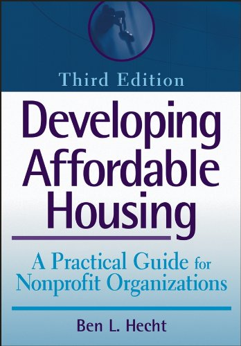 9780471743460: Developing Affordable Housing: A Practical Guide for Nonprofit Organizations