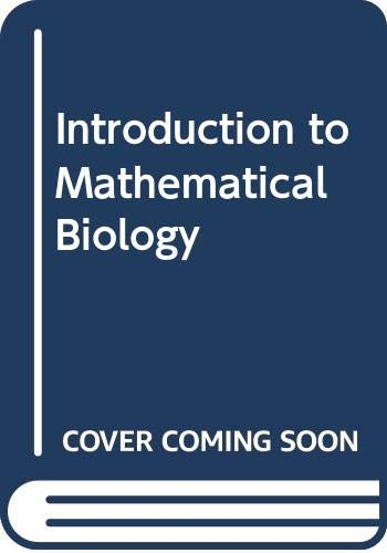 9780471744467: Introduction to Mathematical Biology