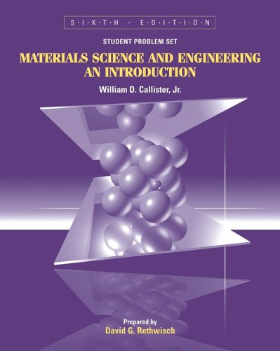 9780471744771: Materials Science and Engineering, Student Problem Set Supplement: An Introduction