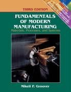 9780471744856: Fundamentals of Modern Manufacturing: Materials, Processes, and Systems, 3rd Edition