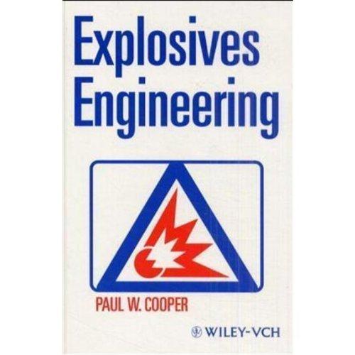 9780471744993: Explosives Engineering