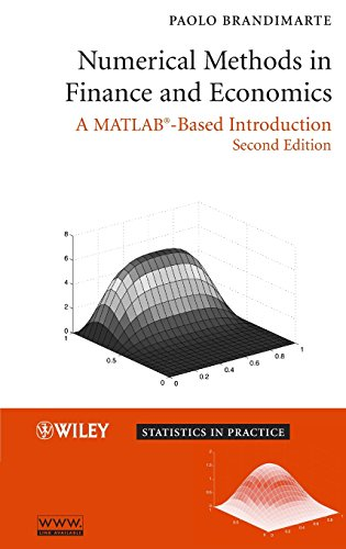 9780471745037: Numerical Methods in Finance And Economics: A Matlab-based Introduction