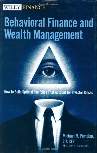 9780471745174: Behavioral Finance and Wealth Management: How to Build Optimal Portfolios That Account for Investor Biases (Wiley Finance)