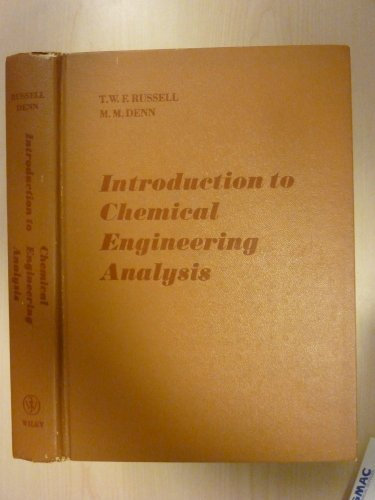 9780471745457: Introduction to Chemical Engineering Analysis