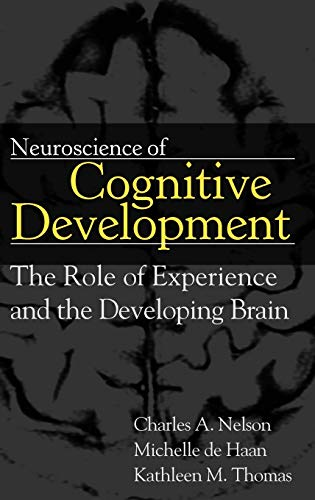 9780471745860: Neuroscience of Cognitive Development: The Role of Experience and the Developing Brain