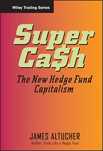 9780471745990: SuperCash: The New Hedge Fund Capitalism