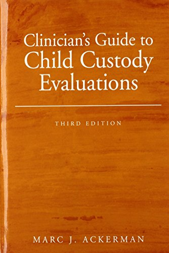9780471746164: Clinician's Guide to Child Custody Evaluations