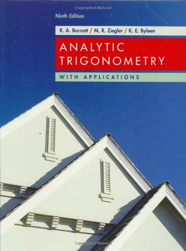 9780471746553: Analytic Trigonometry with Applications