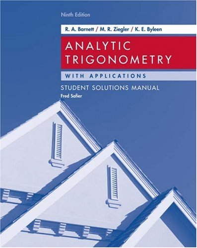 9780471746560: Analytic Trigonometry with Applications, Student Solutions Manual