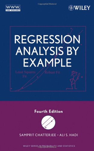 Regression Analysis by Example: Chatterjee, Samprit