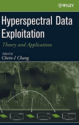 9780471746973: Hyperspectral Data Exploitation: Theory and Applications