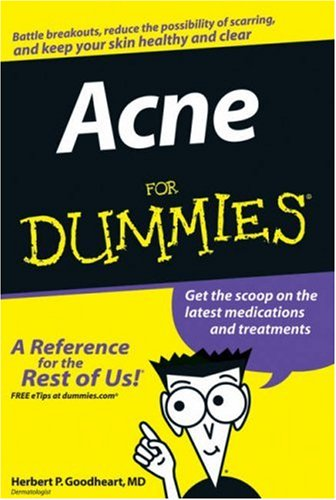 Acne For Dummies: Goodheart, Herbert P.