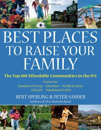 9780471746997: Best Places to Raise Your Family, First Edition (Rated)