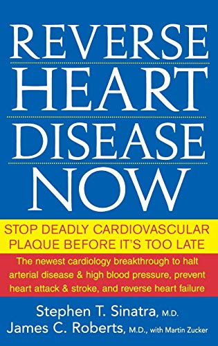 9780471747048: Reverse Heart Disease Now: Stop Deadly Cardiovascular Plaque Before It's Too Late