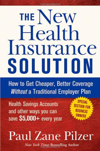 9780471747154: The New Health Insurance Solution: How to Get Cheaper, Better Coverage Without a Traditional Employer Plan