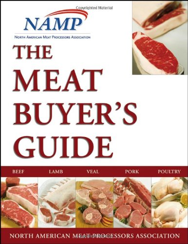 9780471747215: The Meat Buyers Guide : Meat, Lamb, Veal, Pork and Poultry