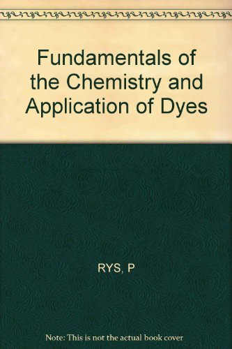Fundamentals of the Chemistry and Application of Dyes: Ryss, P.; Zollinger, H.