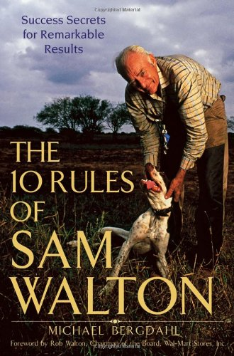 9780471748120: The 10 Rules of Sam Walton: Success Secrets for Remarkable Results