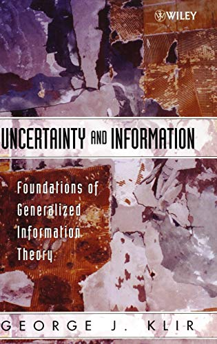9780471748670: Uncertainty and Information: Foundations of Generalized Information Theory