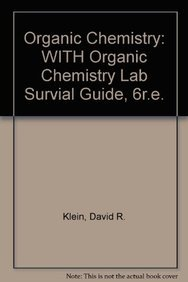 Organic Chemistry: With Organic Chemistry Lab Survial Guide, 6R.E.