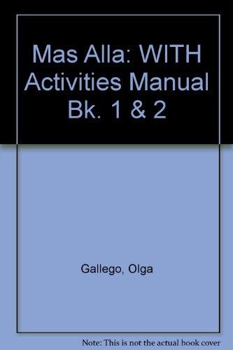 9780471748786: Mas Alla: WITH Activities Manual Bk. 1 & 2