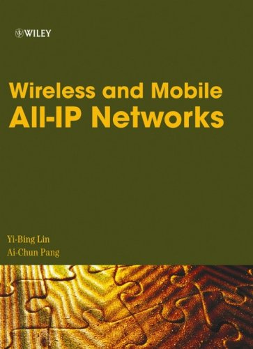 9780471749226: Wireless and Mobile All-IP Networks