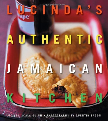 Lucinda's Authentic Jamaican Kitchen: Quinn, Lucinda Scala; Bacon, Quentin