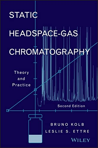 9780471749448: Static Headspace-Gas Chromatography: Theory and Practice