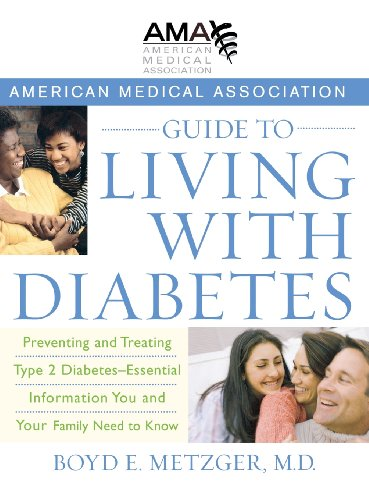 9780471750239: American Medical Association Guide to Living with Diabetes: Preventing and Treating Type 2 Diabetes - Essential Information You and Your Family Need to Know