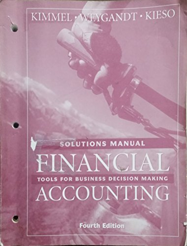 9780471750666: Solutions Manual Financial Accounting: Tools for Business Decision Making - Fourth Edition
