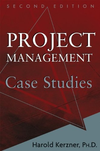 Project Management Case Studies: Harold, Ph.D. Kerzner