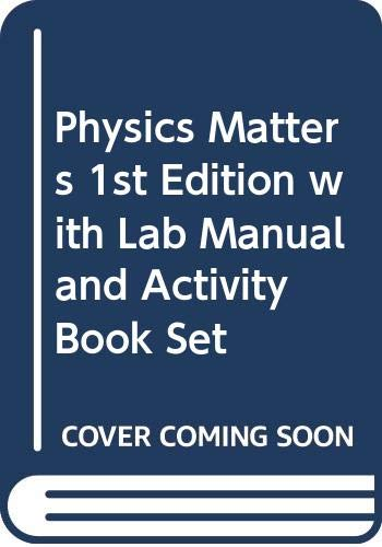 9780471751816: Physics Matters: WITH Lab Manual