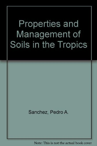 9780471752004: Properties and Management of Soils in the Tropics