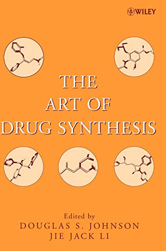 9780471752158: The Art of Drug Synthesis