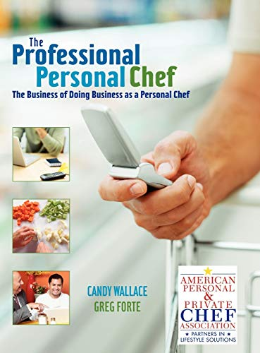 9780471752196: The Professional Personal Chef: The Business of Doing Business As a Personal Chef
