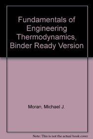 Fundamentals of Engineering Thermodynamics, Binder Ready Version: Moran, Michael J.