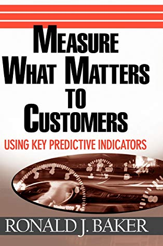 9780471752943: Measure What Matters: Using Key Predictive Indicators (KPIs)