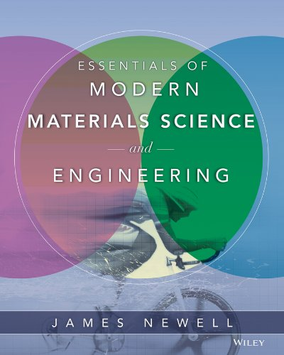 9780471753650: Essentials of Modern Materials Science and Engineering
