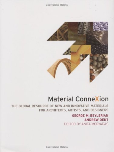 9780471754039: Material ConneXion: The Global Resource of New and Innovative Materials for Architects, Artists and Designers