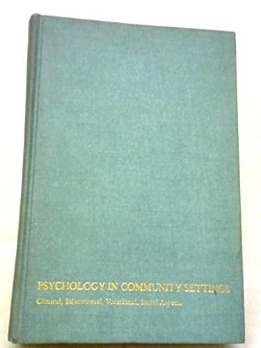 Psychology in Community Settings (0471754110) by Seymour B. Sarason; etc.