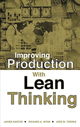 9780471754862: Improving Production with Lean Thinking
