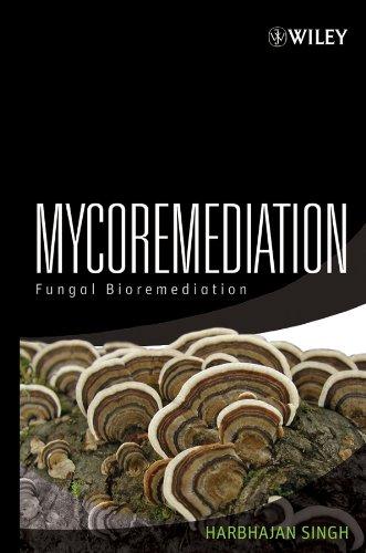 9780471755012: Mycoremediation: Fungal Bioremediation