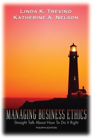 9780471755258: Managing Business Ethics 4e WSE: Straight Talk About How to Do It Right