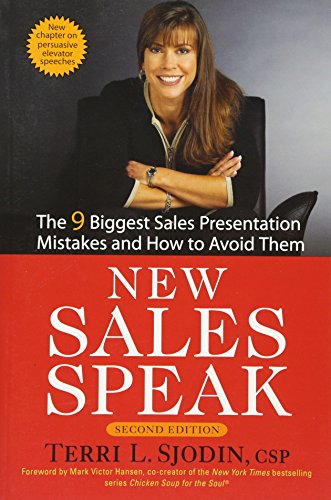9780471755654: New Sales Speak: The 9 Biggest Sales Presentation Mistakes and How to Avoid Them