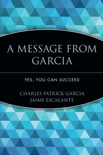 9780471755838: A Message from Garcia: Yes, You Can Succeed