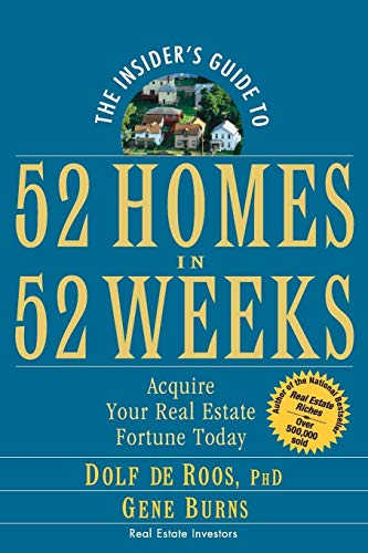 9780471757054: The Insider's Guide to 52 Homes in 52 Weeks: Acquire Your Real Estate Fortune Today