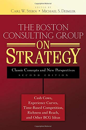 9780471757221: The Boston Consulting Group on Strategy: Classic Concepts and New Perspectives