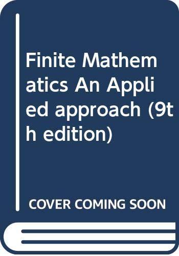 9780471757566: Finite Mathematics An Applied approach (9th edition)