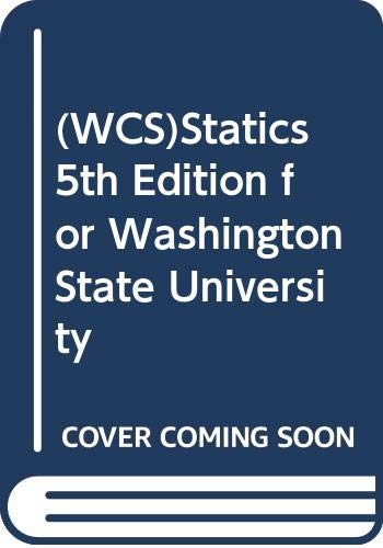 (WCS)Statics 5th Edition for Washington State University (9780471758792) by J. L. Meriam