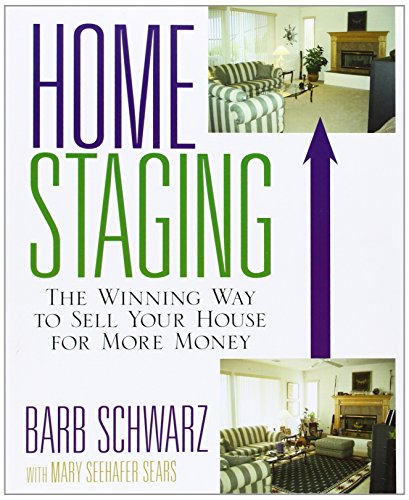 9780471760962: Home Staging: The Winning Way to Sell Your House for More Money